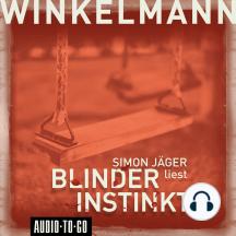 Blinder Instinkt (Gekürzt)