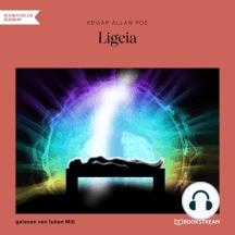 Ligeia (Ungekürzt)