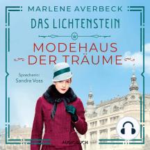 Modehaus der Träume - Das Lichtenstein, Band 1 (Gekürzt)