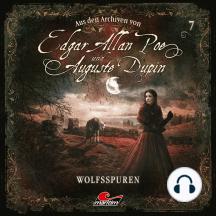Edgar Allan Poe & Auguste Dupin, Aus den Archiven, Folge 7: Wolfsspuren