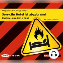 Sorry, Ihr Hotel ist abgebrannt (Hörspiel)