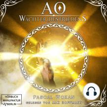 Wächter des Friedens - AO, Band 2 (ungekürzt)