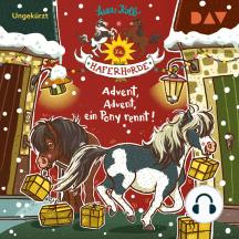 Advent, Advent, ein Pony rennt! - Die Haferhorde, Teil 16 (Ungekürzt)
