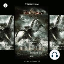 Götter des Grauens - H. P. Lovecrafts Schriften des Grauens, Folge 2 (Ungekürzt)