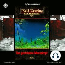 Das gestohlene Manuskript - Rolf Torring - Neue Abenteuer, Folge 12 (Ungekürzt)
