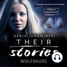 Wolfskuss - Their Stories, Band 6 (ungekürzt)