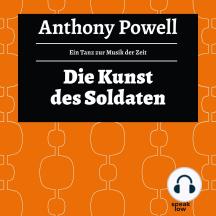 Die Kunst des Soldaten - Ein Tanz zur Musik der Zeit, Band 8 (Ungekürzte Lesung)