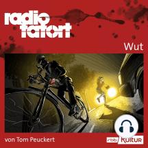 ARD Radio Tatort, Wut - radio tatort rbb (Ungekürzt)