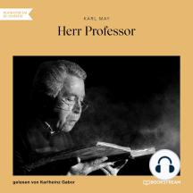 Herr Professor (Ungekürzt)