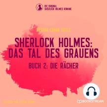 Die Rächer - Sherlock Holmes: Das Tal des Grauens, Band 2 (Ungekürzt)