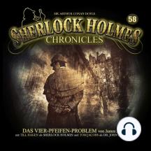 Sherlock Holmes Chronicles, Folge 58: Das Vier-Pfeifen-Problem