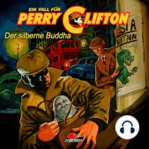 Perry Clifton, Der silberne Buddha