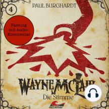 Wayne McLair - Fassung mit Audio-Kommentar, Folge 4: Die Stimme