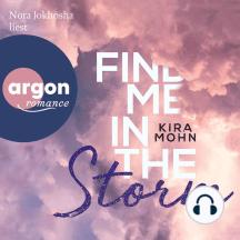 Find Me in the Storm - Leuchtturm-Trilogie, Band 3 (Ungekürzte Lesung)