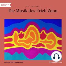 Die Musik des Erich Zann (Ungekürzt)