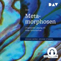 Metamorphosen (Ungekürzt)