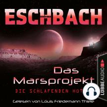 Die schlafenden Hüter - Das Marsprojekt, Teil 5 (Ungekürzt)