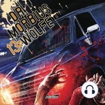 Dr. Morbius, Folge 13: Wölfe