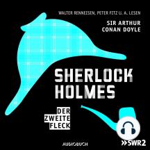 Sherlock Holmes, Folge 6: Der zweite Fleck