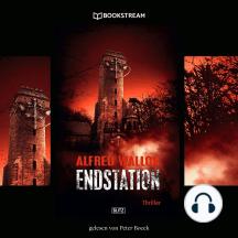 Endstation - Thriller Reihe (Ungekürzt)