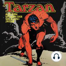 Tarzan, Folge 7: Auf den Spuren der Sklavenjäger