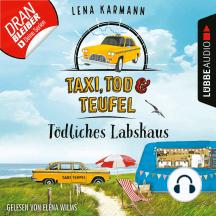 Tödliches Labskaus - Taxi, Tod und Teufel, Folge 4 (Ungekürzt)