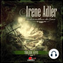 Irene Adler, Sonderermittlerin der Krone, Folge 7: Tödliche Riffe