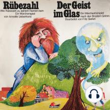 Gebrüder Grimm, Annette Ueberhorst, Rübezahl / Der Geist im Glas