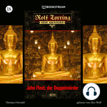 John Fleet, der Doppelmörder - Rolf Torring - Neue Abenteuer, Folge 18 (Ungekürzt)