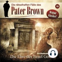 Die rätselhaften Fälle des Pater Brown, Folge 10: Die Ehre des Israel Gow