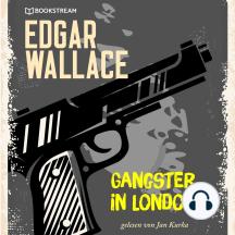 Gangster in London (Ungekürzt)