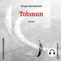 Tobman - Roman (Ungekürzt)