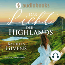 Das Licht der Highlands - Clans der Highlands-Reihe, Band 1 (Ungekürzt)