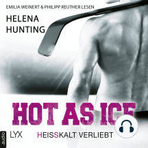 Hot as Ice - Heißkalt verliebt - Pucked, Band 1 (Ungekürzt)