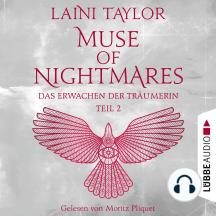 Das Erwachen der Träumerin - Muse of Nightmares, Teil 2 - Strange the Dreamer, Band 4 (Ungekürzt)