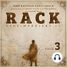 Rack - Geheimprojekt 25, Folge 3 (ungekürzt)