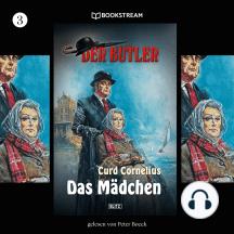 Der Butler, Folge 3: Das Mädchen (Ungekürzt)