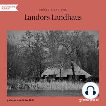 Landors Landhaus (Ungekürzt)