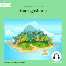Maorigashima (Ungekürzt)