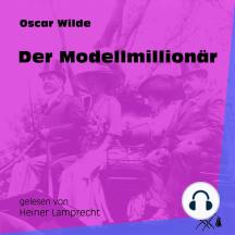 Der Modellmillionär (Ungekürzt)