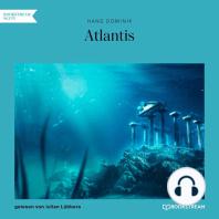 Atlantis (Ungekürzt)
