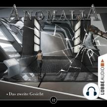 Anomalia, Folge 12: Das zweite Gesicht