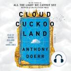Carte audio, Cloud Cuckoo Land: A Novel - Ascultați gratuit cartea audio cu o perioadă gratuită de probă.