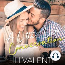 A Little Less Conversation: A Bliss River Novella