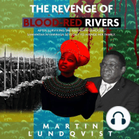 The Revenge of Blood-Red Rivers