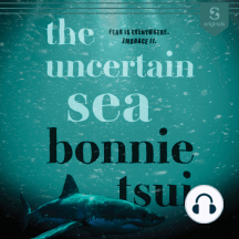 The Uncertain Sea: Fear is everywhere. Embrace it.
