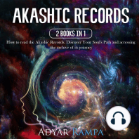 Akashic Records: 2 books in 1: How to Read the Akashic Records. Discover Your Soul's Path and Accessing the Archive of its Journey