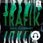 Livre audio, Trafik - Écoutez le livre audio en ligne gratuitement avec un essai gratuit.