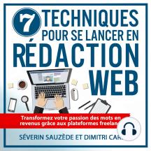 7 techniques pour se lancer en rédaction web