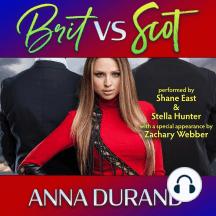 Brit vs. Scot: A Hot Brits / Hot Scots / Au Naturel Crossover Book